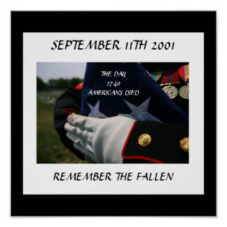 SEPTEMBER 11TH 2001 REMEMBER THE FALLEN POSTER
