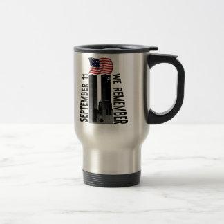 September 11th We Remember Memorial Tribute Travel Mug