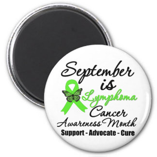 September is Lymphoma  Awareness Month 2 Inch Round Magnet