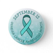 September is Ovarian Cancer Awareness Month Button
