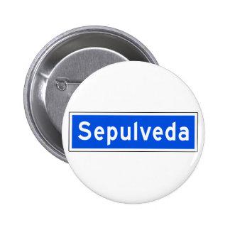 Sepulveda Boulevard, Los Angeles, CA Street Sign Pinback Buttons