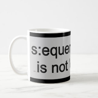 Sequential info is not my thing... (funny) coffee mug