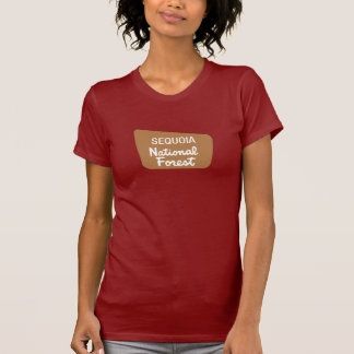 Sequoia National Forest (Sign) T-Shirt