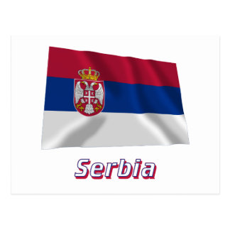 Serbia Waving Flag with Name Post Card
