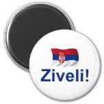 ¡Serbia Ziveli! Imán Para Frigorífico