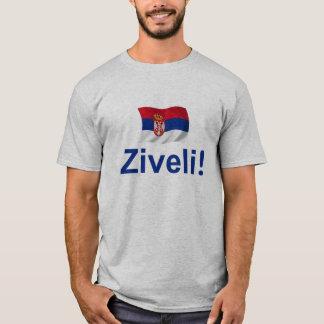 Serbia Ziveli! (Let's Live Long!) T-Shirt