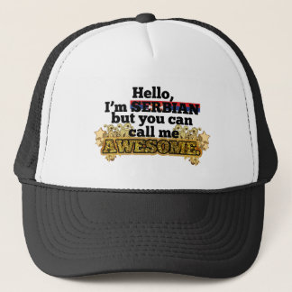 Serbian, but call me Awesome Trucker Hat