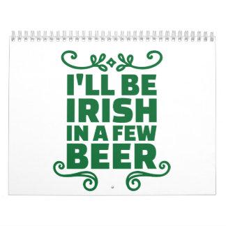 Seré irlandés en algunos cerveza calendarios de pared