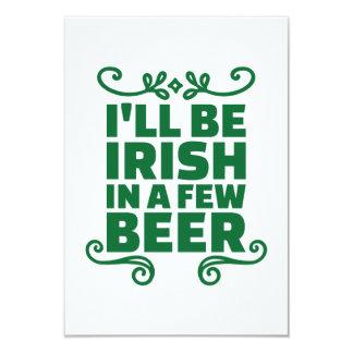 """Seré irlandés en algunos cerveza invitación 3.5"""" x 5"""""""