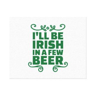 Seré irlandés en algunos cerveza lona estirada galerías