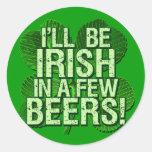 Seré irlandés en pocas cervezas etiquetas redondas