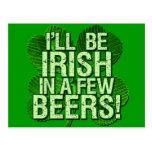 Seré irlandés en pocas cervezas tarjeta postal