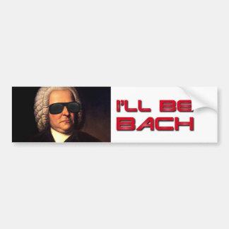 Seré pegatina para el parachoques de Bach Pegatina De Parachoque
