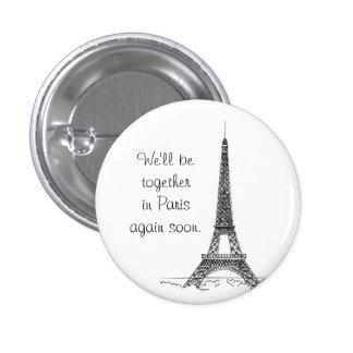 Seremos juntos en París otra vez pronto Pin Redondo De 1 Pulgada