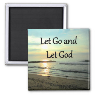 SERENE LET GO AND LET GOD OCEAN PHOTO MAGNET
