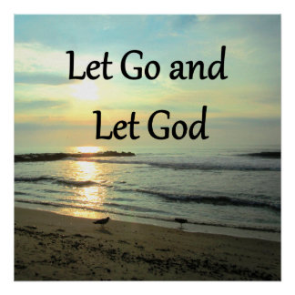 SERENE LET GO AND LET GOD OCEAN PHOTO POSTER