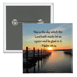 SERENE PSALM 118:24 SUNSET OVER THE LAKE PINBACK BUTTON