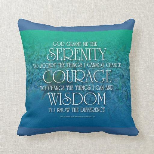 Serenidad, valor, sabiduría cojines