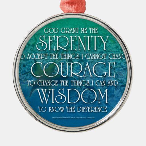 Serenity, Courage, Wisdom Metal Ornament