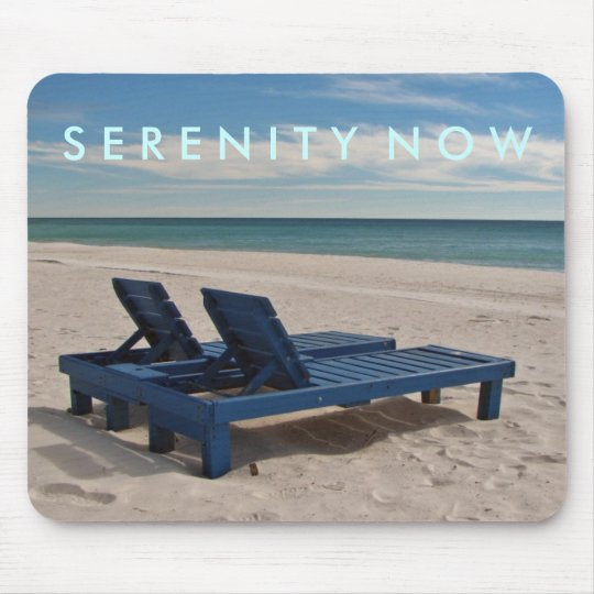 Serenity Now Mousepad