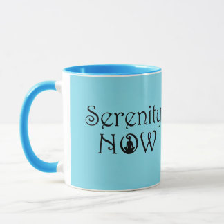 Serenity Now Mug - Unique Yoga Gifts