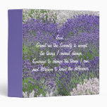 Serenity Prayer Lavender Garden 3 Ring Binders