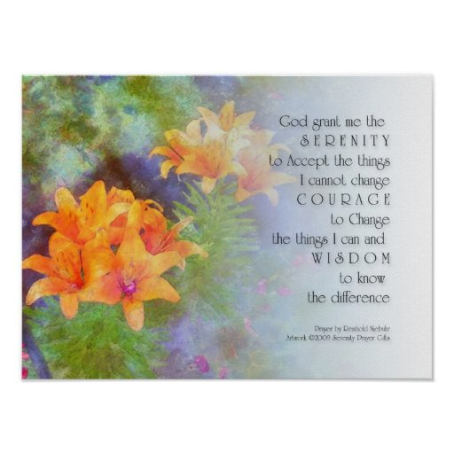 Serenity Prayer Lilies Posters