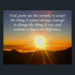"Serenity prayer _ poster<br><div class=""desc"">Serenity prayer - poster - God grant me the serenity to accept the things I cannot change,  courage to change the things I can,  and  wisdom to know the difference.</div>"