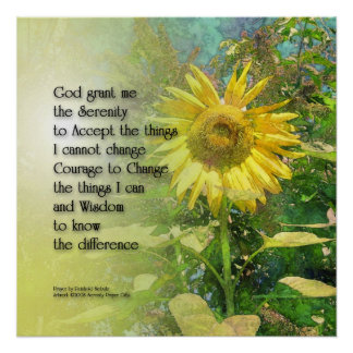 Serenity Prayer Sunflower Poster