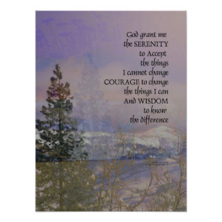 Serenity Prayer Trees Hills Snow Poster