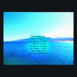 "Serenity Prayer With Blue Ocean and Amazing Sky Photo Print<br><div class=""desc"">The Serenity Prayer With A Beautiful Photograph Of Blue Ocean With Amazing Sky   ""God grant me the serenity to accept the things I cannot change; courage to change the things I can; and wisdom to know the difference.""</div>"