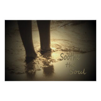 Serenity Series-Soothe the Soul Poster