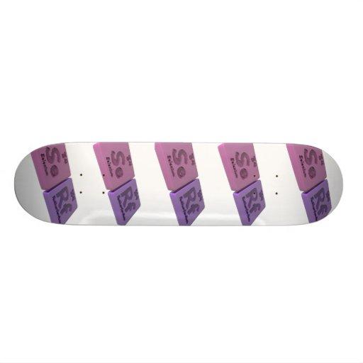 Serf as Se Selenium and Rf Rutherfordium Skate Boards
