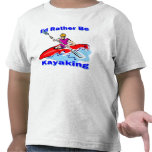Sería bastante 1 Kayaking Camisetas