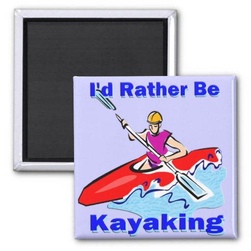 Sería bastante 1 Kayaking Imanes