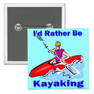 Sería bastante 1 Kayaking Pins