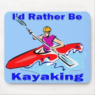 Sería bastante 1 Kayaking Alfombrilla De Raton