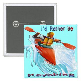 Sería bastante 2 Kayaking Pin