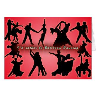 Sería bastante baile de salón de baile tarjeta de felicitación