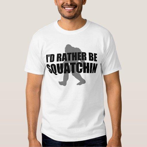 Sería bastante camiseta de SQUATCHIN Playeras