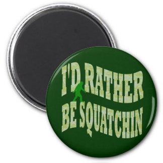 Sería bastante camo verde de Squatchin Imán Redondo 5 Cm