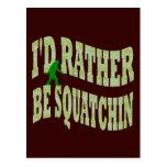 Sería bastante camo verde de Squatchin Tarjetas Postales