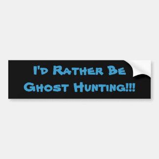¡Sería bastante caza del fantasma!!! Pegatina Para Auto