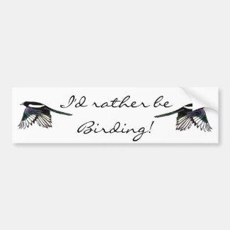 Sería bastante cita de la diversión de Birding con Pegatina De Parachoque