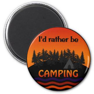 Sería bastante imán que acampa