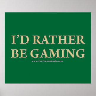 Sería bastante juego póster