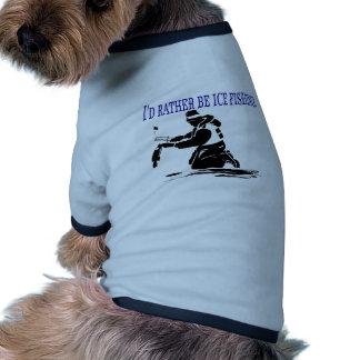 ¡Sería bastante pesca del hielo! Camiseta De Perro