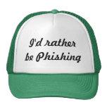 Sería bastante Phishing Gorras