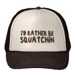 Sería bastante Squatchin - Brown oscuro Gorras