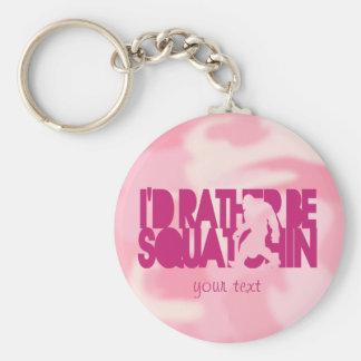 Sería bastante Squatchin - Camo rosado Llaveros Personalizados